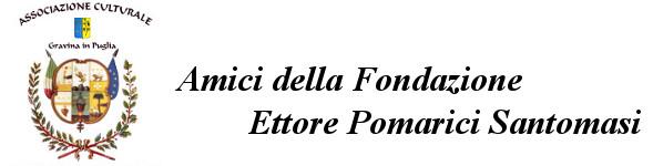 Amici Della Fondazione Ettore Pomarici Santomasi